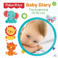 Fisher Price - Baby Diary The Beginning of My Life