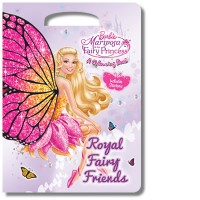 Barbie Mariposa and the Fairy Princess: Royal Fairy Friends Shaped Colouring Book